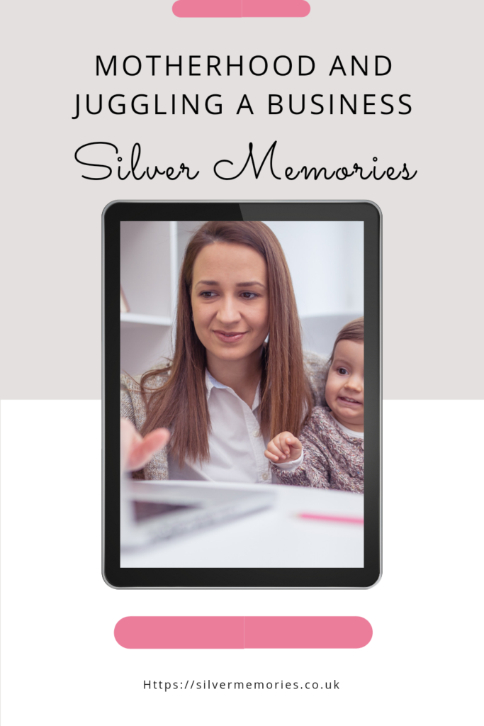 Pinterest post - Motherhood and juggling a business by silver memories with a picture of a mum trying to work on a laptop whilst her child reaches for the keyboard.